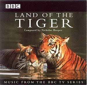 Nicholas HOOPER Land of the Tiger : Film Music on the Web ...