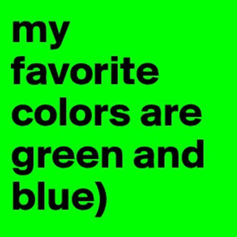 green my favorite color t dcool d post by polik 17 on boldomatic