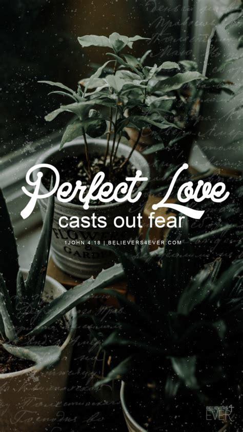 perfect love believersevercom