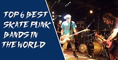 Top 6 Best Skate Punk Bands in the World | Kelma Band