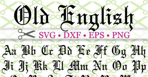 english svg font cricut silhouette files svg dxf eps png monogramsvgcom  svg designs