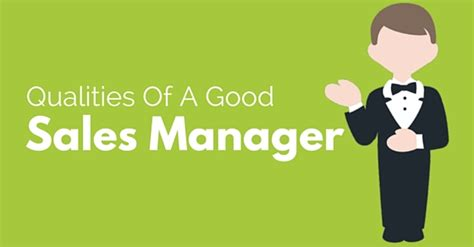 top qualities and responsibilities of a sales manager