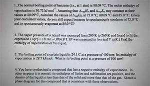 Solved  1  The Normal Boiling Point Of Benzene  I E   At 1