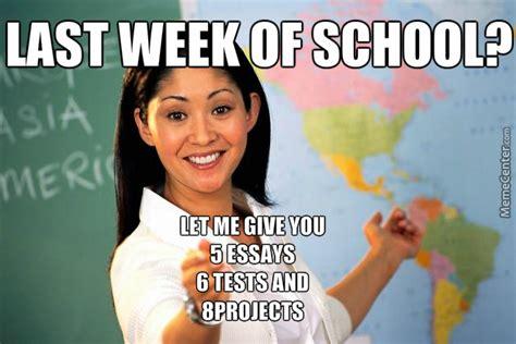 Last Week Of School Meme - last week of school by theamasinghorse meme center