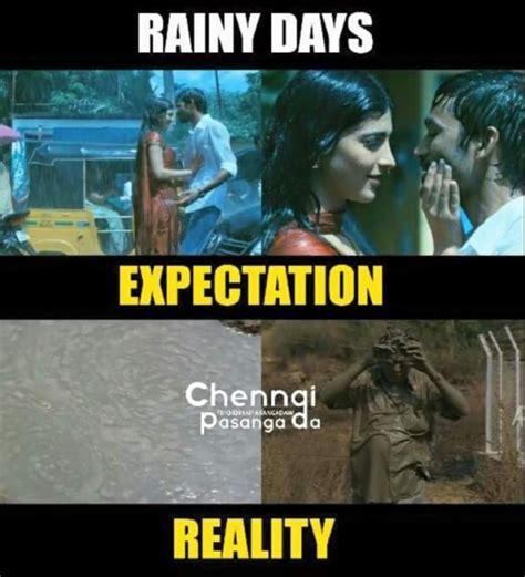 Rainy Day Meme - rainy days expectation vs reality memes tamil messenger