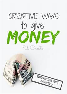 Creative ways to give money for any occasion u create for What to give as a wedding gift
