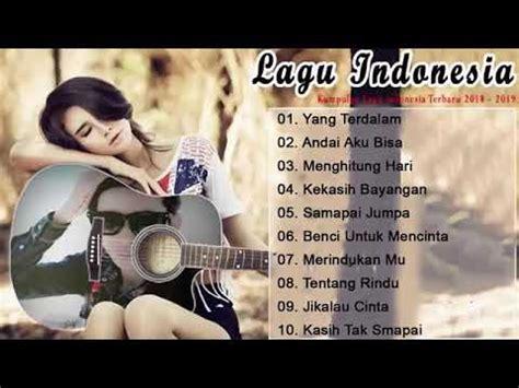 Lagu pop indonesia terbaru dan terpopuler 2020. Musik Indonesia Pop Terbaru Terbaik Pilihan 2020 Terpopuler(2) - YouTube