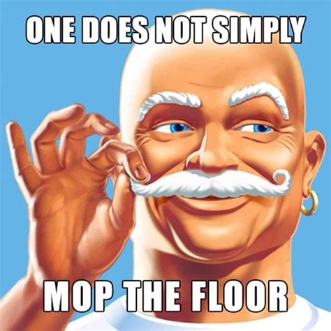 Cleaning Memes - mr clean memes know your meme