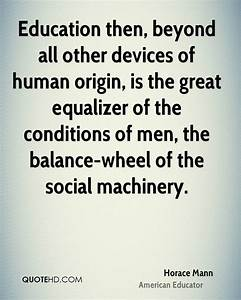 Horace Mann Edu... Balanced Education Quotes