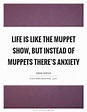 Muppets Quotes   Muppets Sayings   Muppets Picture Quotes
