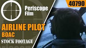 BOAC AIRLINE PILOT TRAINING DOCUMENTARY FILM 40790 - YouTube