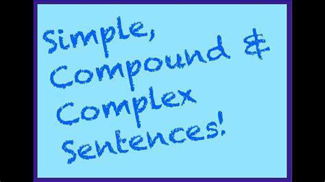 simple compound complex sentences part  spelling
