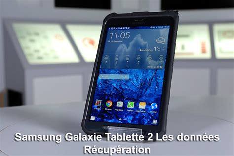 samsung galaxy tablet  recovery recuperer des donnees