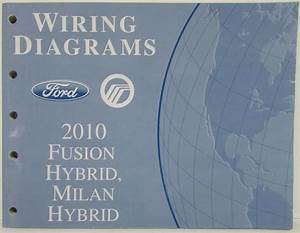 2010 Ford Fusion  U0026 Mercury Milan Hybrids Electrical Wiring