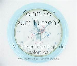 Motivation Zum Putzen : keine zeit zum putzen rosanisiert ~ A.2002-acura-tl-radio.info Haus und Dekorationen