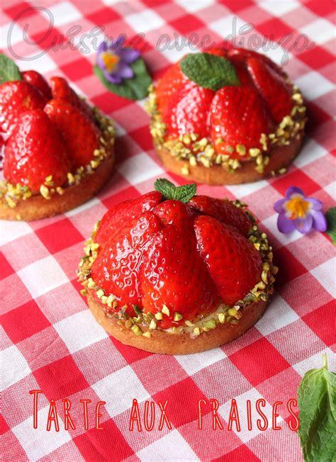 tarte aux fraises recette simple recettes faciles recettes rapides de djouza