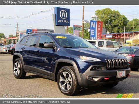 jeep trailhawk blue true blue pearl 2014 jeep cherokee trailhawk 4x4