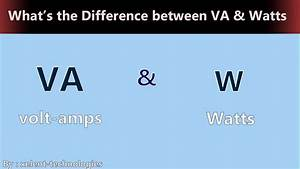 Watt Volt Ampere : what is the difference between volt amps and watts in ~ A.2002-acura-tl-radio.info Haus und Dekorationen