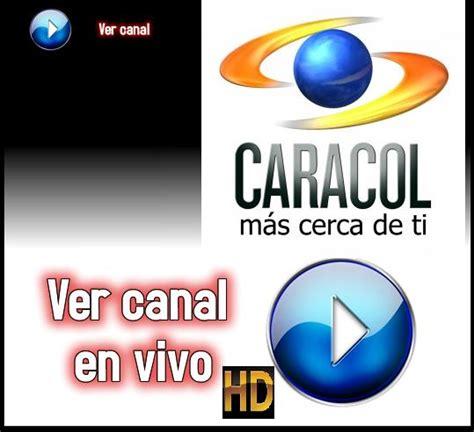 fans tv en vivo senal en vivo caracoltv ver canal caracoltv en vivo senal