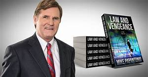 Mike Papantonio's New Novel 'Law And Vengeance' Receiving ...