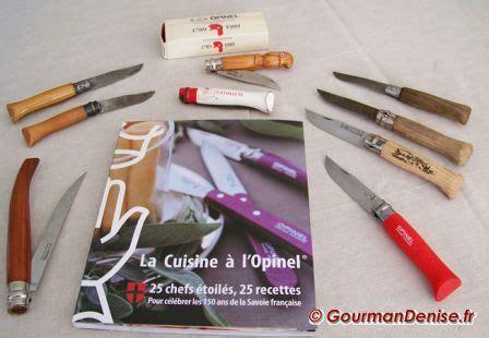 opinel cuisine mes couteaux opinel et mon nouveau livre la cuisine à l
