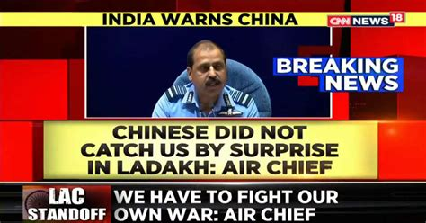 IAF Chief On India- China Standoff: Heavy Deployment In ...