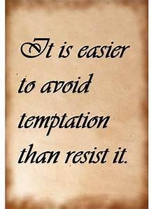 Living With Temptation 2 : 25 best temptation quotes on pinterest breaking bad quotes bridge quotes and qoutes about ~ Buech-reservation.com Haus und Dekorationen