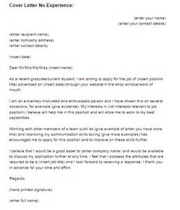 Cover Letter For Inexperienced Cover Letter No Experience Sle Just Letter Templates