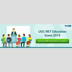 How To Crack Ugc Net Education 2019? A Complete Guide To Get Success