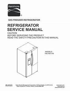 Kenmore 795 51832 51833 51839 Refrigerator Service And