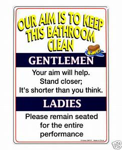 Funny bathroom sign our aim is to keep this bathroom clean for Funny words for bathroom