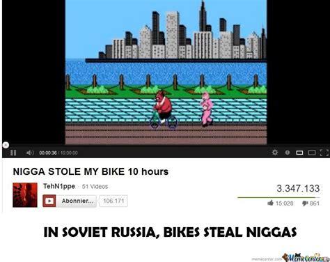 Nigga Stole My Bike Meme - nigga stole my bike by realgs99 meme center