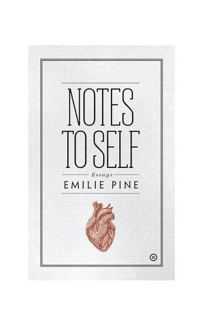 Self Notes Note Emilie Pine Goodreads Books