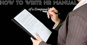 How To Write A Human Resource  Hr  Manual Of A Company