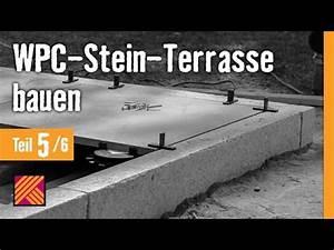 Version 2013 wpc stein terrasse bauen kapitel 5 for Wpc terrasse bauen