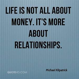 The gallery for --> Quotes About Money And Life