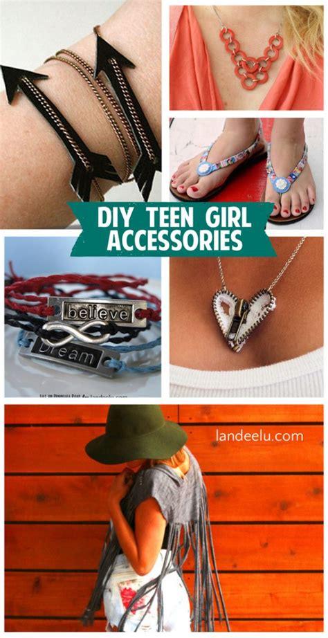 Diy Teen Girl Accessories Landeelucom