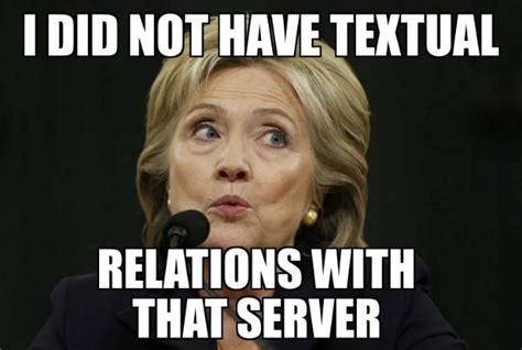 Hillary Clinton Email Memes - the 30 funniest hillary clinton memes on the internet