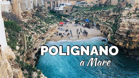 A Day In Polignano A Mare Puglia Italy Youtube
