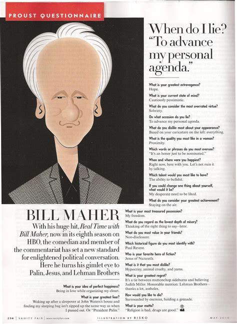 proust questionnaire vanity fair proust questionnaire vanity fair bill maher press the