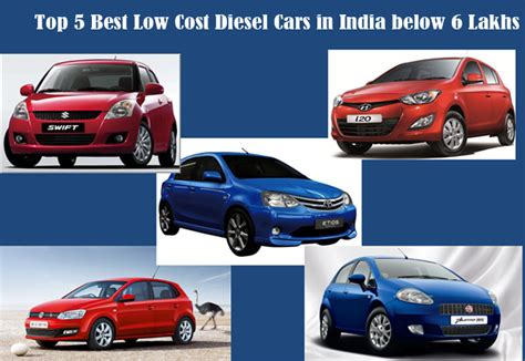 Reliable Low Cost Cars by Top 5 Best Low Cost Diesel Cars In India Below 6 Lakhs