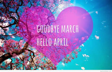 March Hd Picture by Goodbye March Hello April Hd