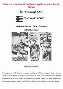 Evinrude Johnson 40 Hp Workshop Service And R By Lucakeefe
