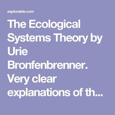 Bronfenbrenner Theory Essay by The 25 Best Ecological Systems Theory Ideas On