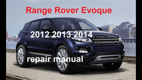 vehicle repair manual 2012 land rover range rover sport electronic toll collection 2012 range rover evoque repair manual 2013 2014 youtube