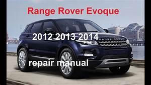 2012 Range Rover Evoque Repair Manual 2013 2014