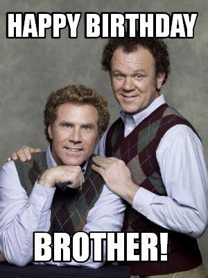 Happy Birthday Brother Meme - meme creator happy birthday brother meme generator at memecreator org