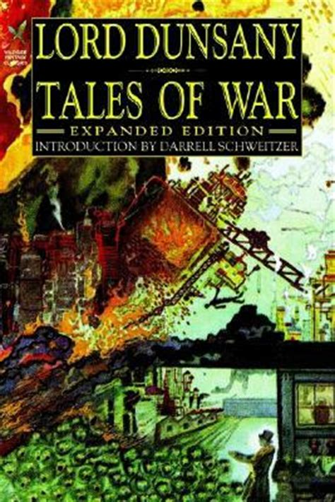 tales of war expanded edition by lord dunsany reviews discussion bookclubs lists