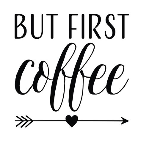 Let people know where your priorities lie with this but first, coffee sign in your kitchen. But First Coffee Vinyl Wall Decal, Kitchen Dining Room Decor