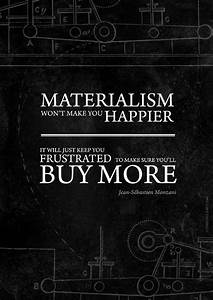 How is materialism a good thing in life? - Quora